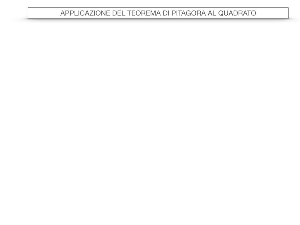 17. APPLICAZIONE DEL TEOREMA DI PITAGORA AL QUADRATO_SIMULAZIONE3.001