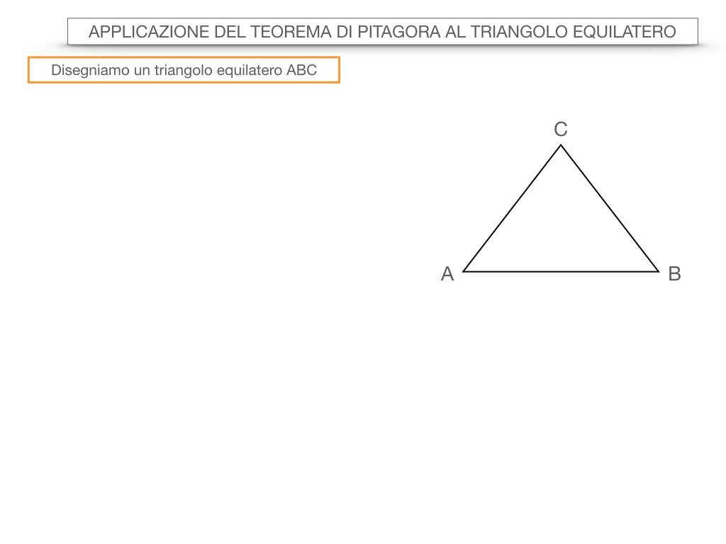 19. APPLICAZIONE DEL TEOREMA DI PITAGORA AL TRIANGOLO EQUILATERO_SIMULAZIONE.002
