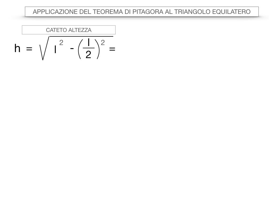 19. APPLICAZIONE DEL TEOREMA DI PITAGORA AL TRIANGOLO EQUILATERO_SIMULAZIONE.015