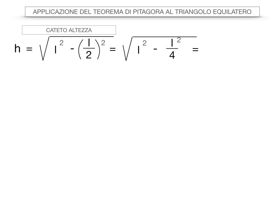19. APPLICAZIONE DEL TEOREMA DI PITAGORA AL TRIANGOLO EQUILATERO_SIMULAZIONE.016