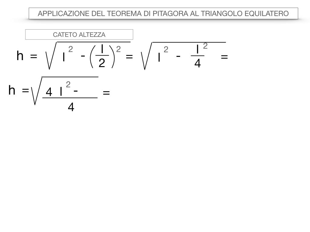 19. APPLICAZIONE DEL TEOREMA DI PITAGORA AL TRIANGOLO EQUILATERO_SIMULAZIONE.018