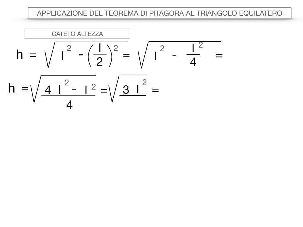 19. APPLICAZIONE DEL TEOREMA DI PITAGORA AL TRIANGOLO EQUILATERO_SIMULAZIONE.020