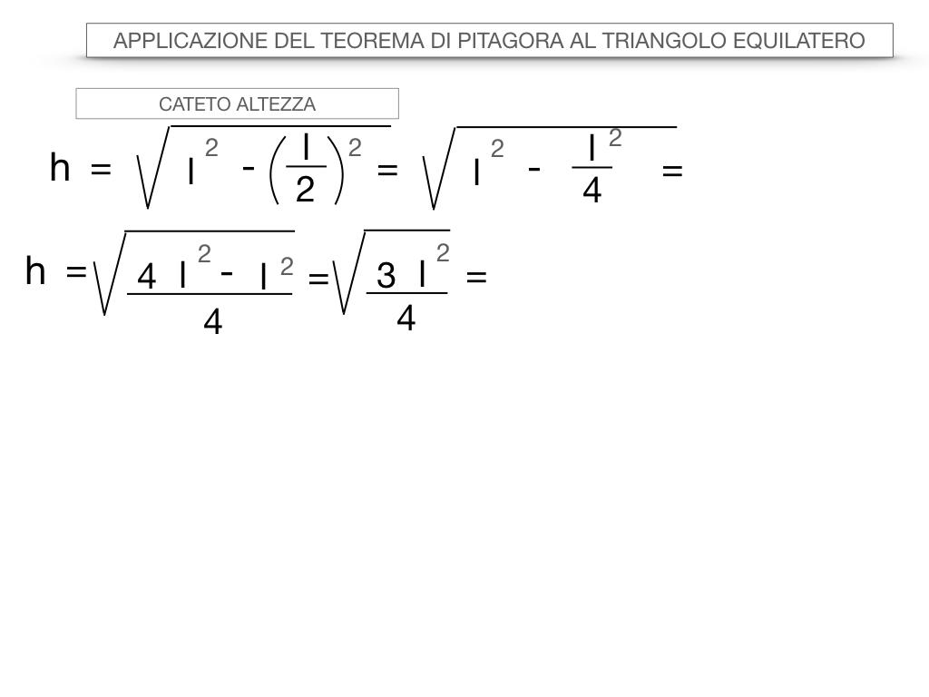 19. APPLICAZIONE DEL TEOREMA DI PITAGORA AL TRIANGOLO EQUILATERO_SIMULAZIONE.021