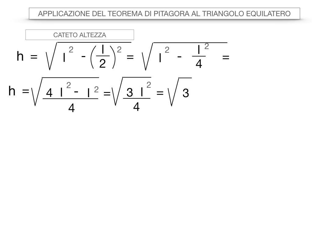 19. APPLICAZIONE DEL TEOREMA DI PITAGORA AL TRIANGOLO EQUILATERO_SIMULAZIONE.022