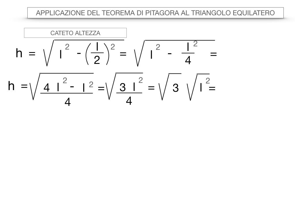 19. APPLICAZIONE DEL TEOREMA DI PITAGORA AL TRIANGOLO EQUILATERO_SIMULAZIONE.023