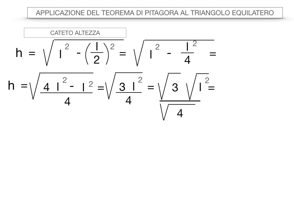 19. APPLICAZIONE DEL TEOREMA DI PITAGORA AL TRIANGOLO EQUILATERO_SIMULAZIONE.024