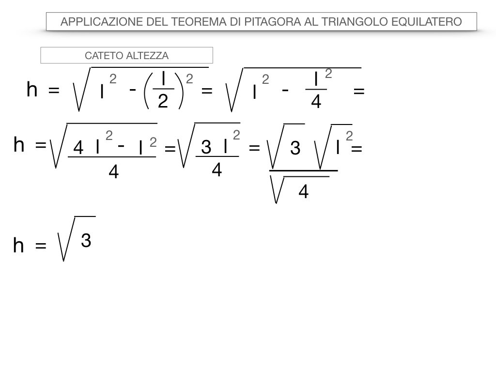 19. APPLICAZIONE DEL TEOREMA DI PITAGORA AL TRIANGOLO EQUILATERO_SIMULAZIONE.025