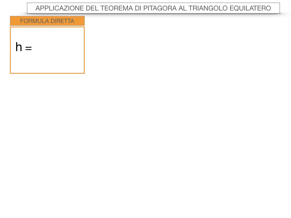 19. APPLICAZIONE DEL TEOREMA DI PITAGORA AL TRIANGOLO EQUILATERO_SIMULAZIONE.057