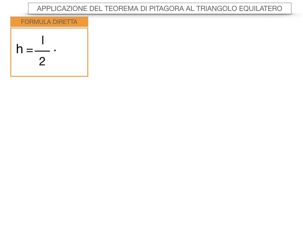 19. APPLICAZIONE DEL TEOREMA DI PITAGORA AL TRIANGOLO EQUILATERO_SIMULAZIONE.058