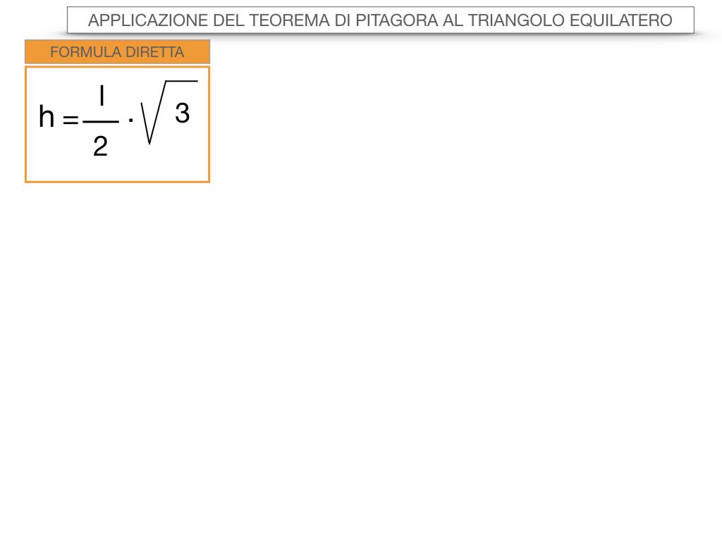 19. APPLICAZIONE DEL TEOREMA DI PITAGORA AL TRIANGOLO EQUILATERO_SIMULAZIONE.059