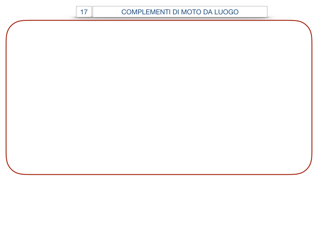 29. COMPLEMENTO DI MOTO A LUOGO COMPLEMENTO DI MOTO DA LUOGO_SIMULAZIONE.127