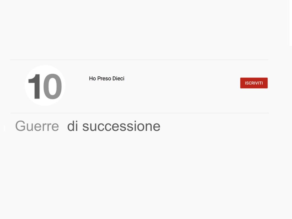 37 .GUERRE DI SUCCESSIONE_SIMULAZIONE.001